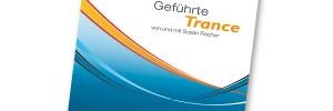 Geführte Trance / Hypnose CD