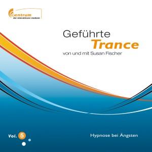 Hypnose CD 5 Ängste